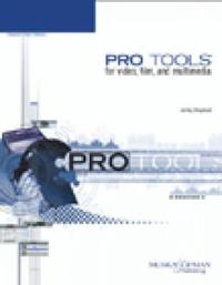 Pro Tools for Video, Film and Multimedia