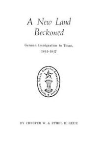 New Land Beckoned German Immigration to Texas