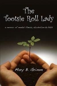 The Tootsie Roll Lady