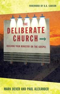 Deliberate Church