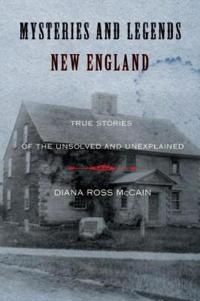 Mysteries and Legends of New England