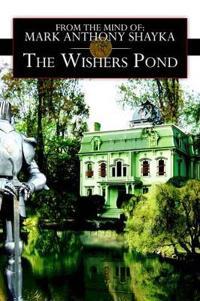 The Wishers Pond