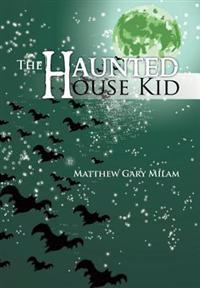 The Haunted House Kid