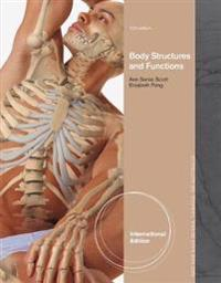 Body Structures and Functions, International Edition
