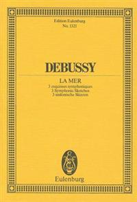 Debussy: La Mer: 3 Symphonic Sketches