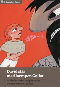 David slås med kæmpen Goliat