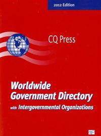 Worldwide Government Directory with Intergovernmental Organizations 2012