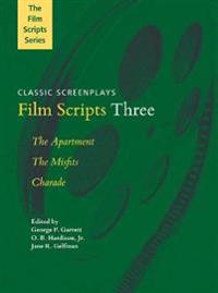 Film Scripts Three: The Apartment, the Misfits, Charade