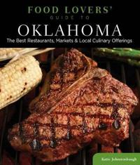 Food Lovers' Guide to Oklahoma