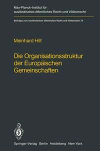 Die Organisationsstruktur der Europaischen Gemeinschaften