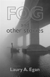Fog and Other Stories