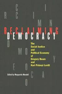 Reclaiming Democracy