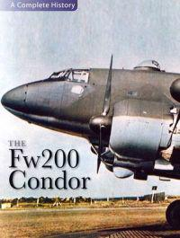 The Focke-Wulf Fw 200 Condor
