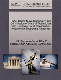Puget Sound Stevedoring Co V. Tax Commission of State of Washington U.S. Supreme Court Transcript of Record with Supporting Pleadings