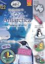 The Mystery in Icy Antarctica: The Frozen Continent