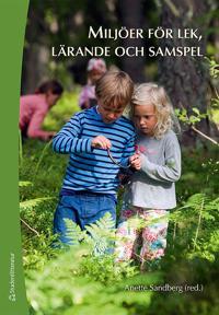 Miljöer för lek, lärande och samspel