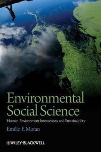 Environmental Social Science: Human-Environment Interactions and Sustainability