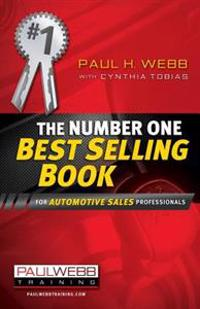 The Number One Best Selling Book ... for Automotive Sales Professionals