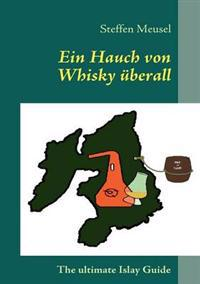 Ein Hauch Von Whisky Berall