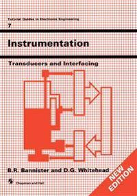 Instrumentation: Transducers and Interfacing