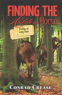 Finding the Hidden Horse: Profiles of Long Shots