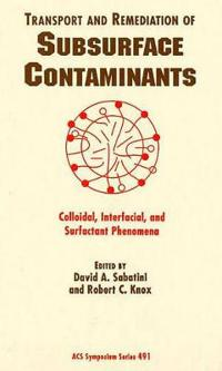 Transport and Remediation of Subsurface Contaminants
