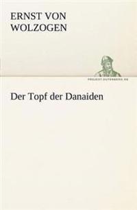 Der Topf Der Danaiden