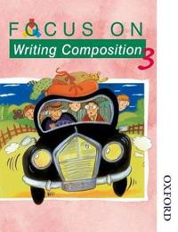 Focus on Writing Composition - Pupil Book 3