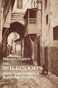 The Mellah Society: Jewish Community Life in Sherifian Morocco