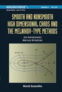 Smooth and Nonsmooth High Dimensional Chaos and the Melnidov-Type Methods