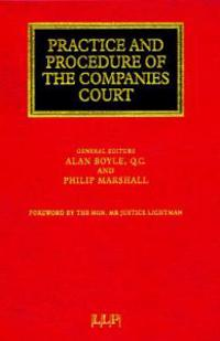 The Practice and Procedure of the Companies Court