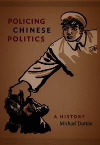 Policing Chinese Politics