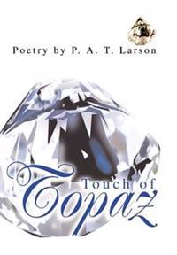 Touch of Topaz