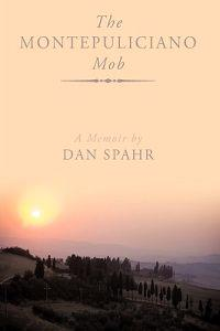 The Montepulciano Mob
