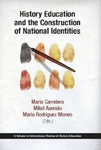 History Education and the Construction of National Identities