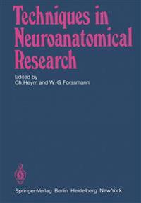 Techniques in Neuroanatomical Research