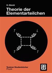 Theorie Der Elementarteilchen