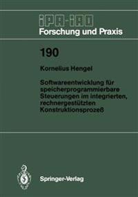 Softwareentwicklung fur Speicherprogrammierbare Steuerungen im Integrierten, Rechnergestutzten Konstruktionsprozess