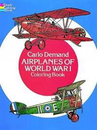 Airplanes of World War 1 Coloring Book