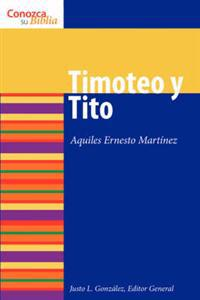 Timoteo Y Tito/ Timothy and Titus