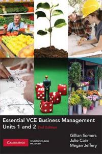 Essential VCE Business Management Units 1 and 2 with CD-Rom