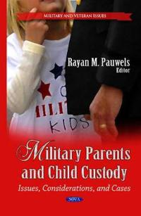 Military ParentsChild Custody