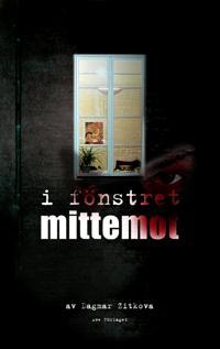 I fönstret mittemot