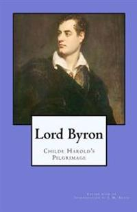 Lord Byron: Childe Harold's Pilgrimage