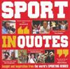 "Sport in ""Quotes"""