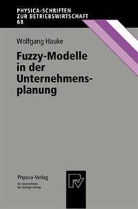 Fuzzy-Modelle in Der Unternehmensplanung