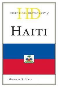 Historical Dictionary of Haiti