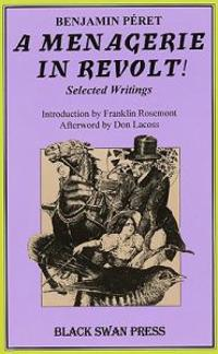 A Menagerie in Revolt: Selected Writings