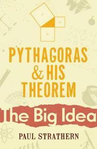 Pythagoras and His Theorem