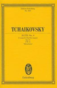 Tchaikovsky Suite No. 4: G Major/G-Dur/Sol Majeur Op. 61 CW 31 'Mozartiana'